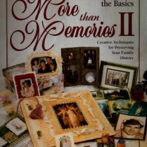 More Than Memories II