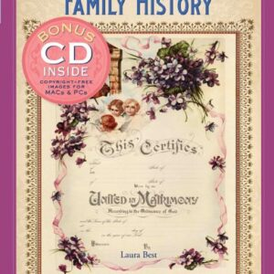 Memories of a Lifetime: Family History: Artwork for Scrapbooks and Fabric-Transfer Crafts