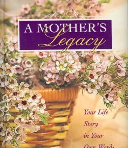 A Mother's Legacy