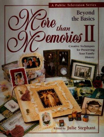 More Than Memories II
