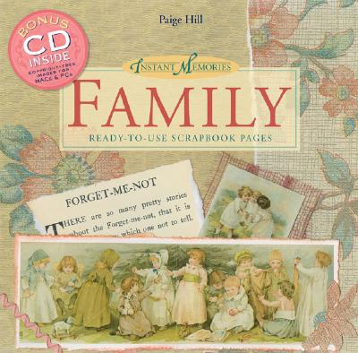 Instant Memories: Family: Ready-To-Use Scrapbook Pages