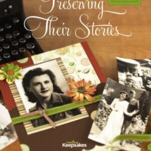 Preserving Their Stories