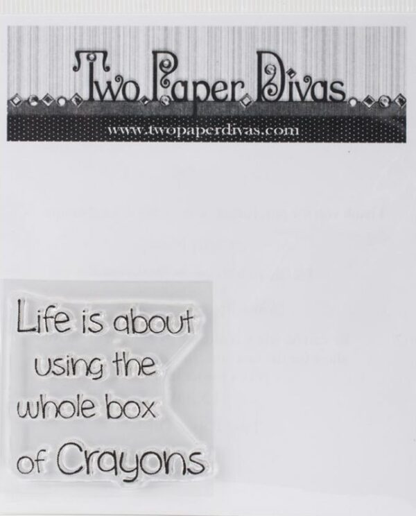 Two Paper Divas - Life Is About Crayons