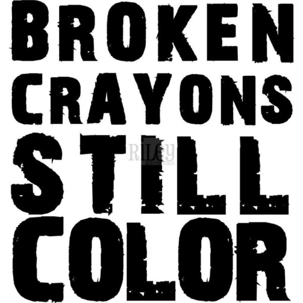 Broken Crayons - Inspirations Cling Stamp