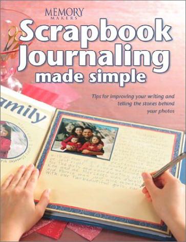 Scrapbook Journaling Made Simple