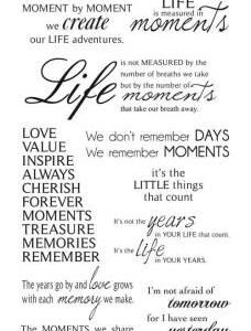 Moments Quotes - Rub ons